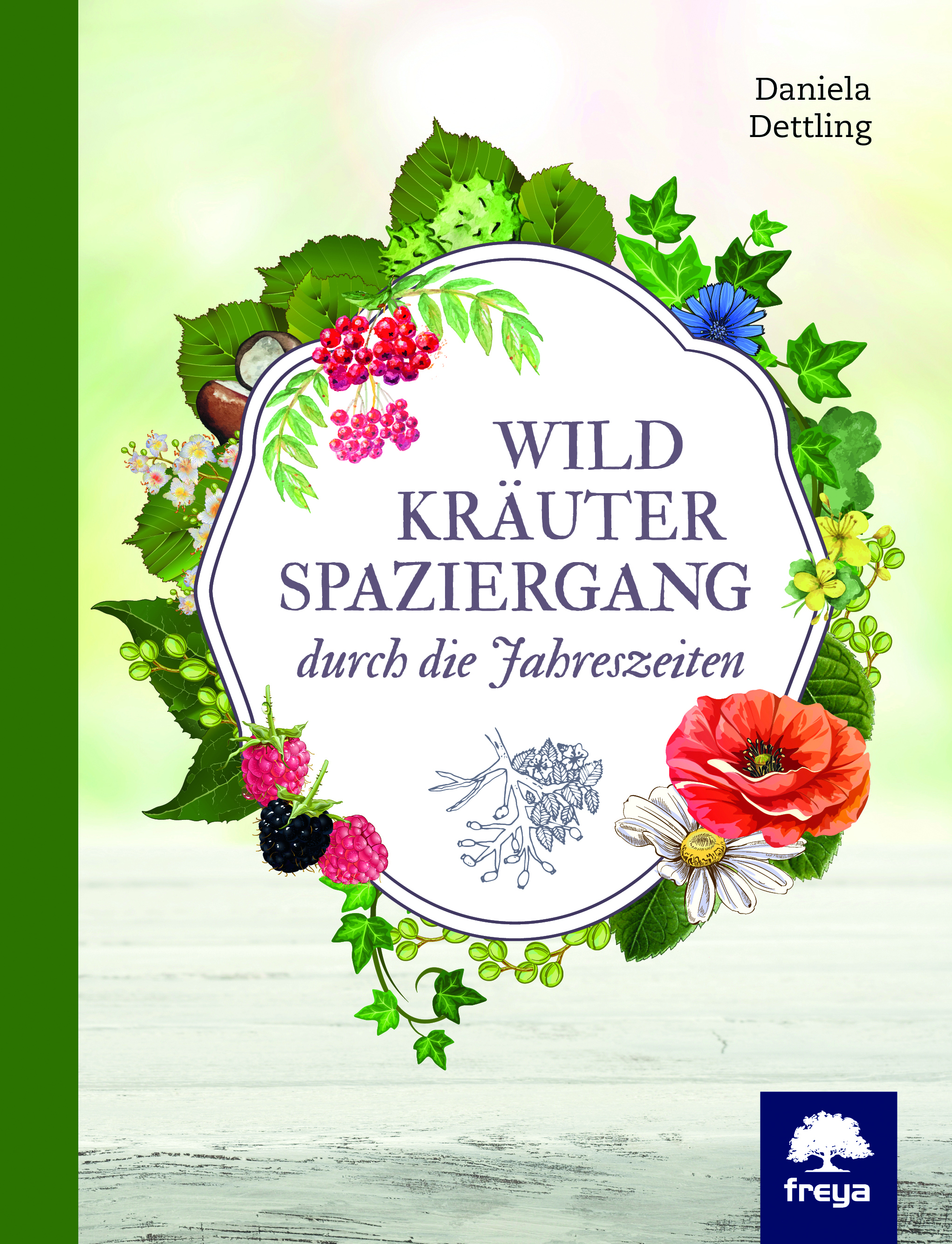 """Booklove """"Wildkräuterspaziergang durch die Jahreszeiten und Rezept Jahreskräutersalz mit Birkenknospen"""