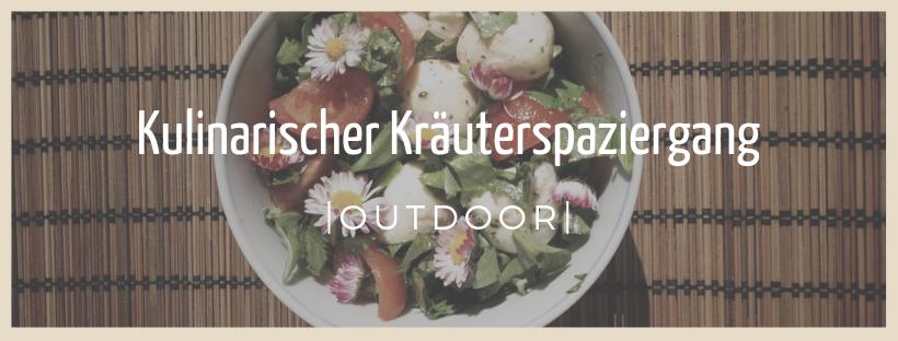 Kulinarischer Kräuterspaziergang - Outdoor