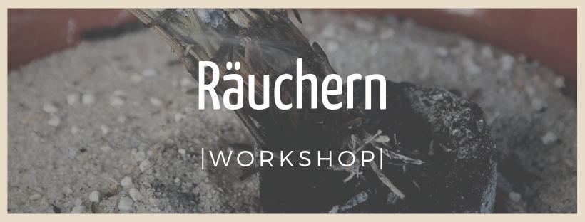 Räuchern - Workshop