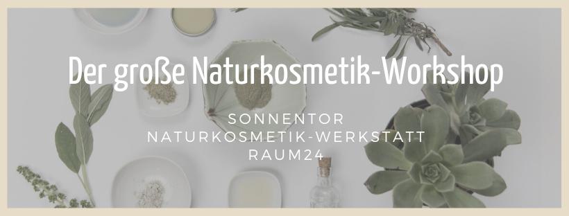 Der große Naturkosmetik-Workshop